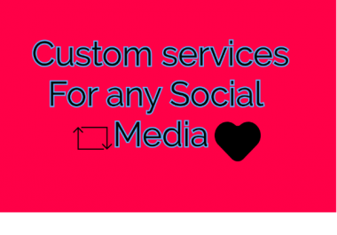 Instant Custom service for social Media ##Retwt,like etc.##