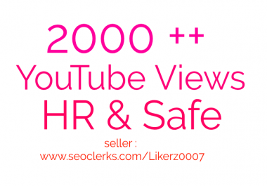 Get 2000 ++   High Retention and Safe YouTube Video Promotion
