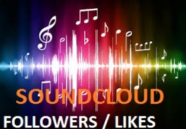 GAIN 1500 SOUNDCLOUD FOLLOWERS within 24 hours