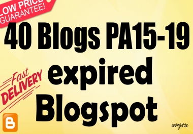 600+ Orders - Provide 40 Expired Blogspot PA 15 and above