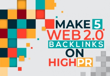 Make 5 web 2.0 Backlinks On high PR