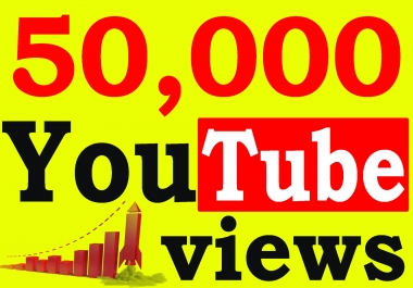 Fast 50,000+ High Retention 90 To 100 percent You-Tube Views