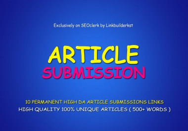 10 Highest DA Article Submissions With 500+ Words Unique Articles