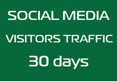 Unlimited Social Media Traffic to Your Website for 30 Days