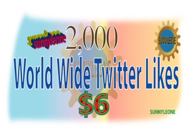 Give you 2000 World wide Twitter Likes