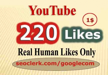 220 fast YouTube Likes so fast
