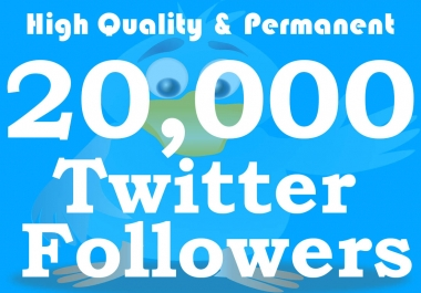 Get 20,000+ Twiter F0llwers From Stable Genuine Accounts within 24hrs