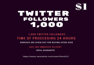 1000 Twitter fllowes fastest