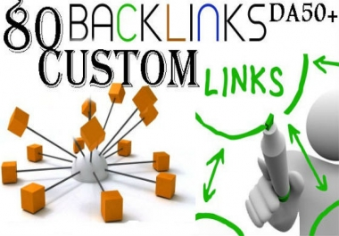 Do 80 Custom 50+ Da backlinks