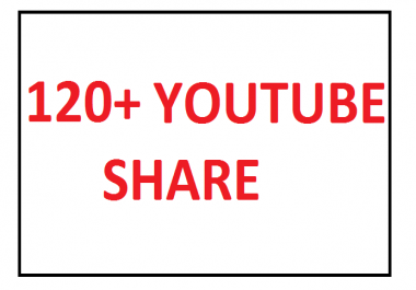 120+ YOUTUBE SHARE