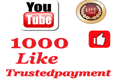 Instant provide 1000   HQ Safe  youtube likeSuper Fast  6 to 24 hrs Delivery Time