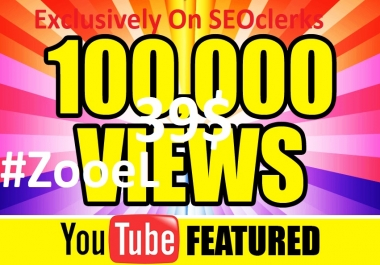 Instant Start 100,000+ Youtube Views Fast Delivery