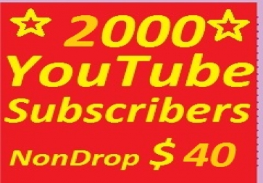 2000+ YouTube  Subscribers Non Drop Without Update Problem Only