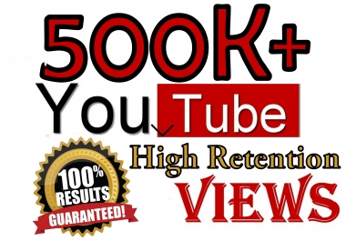 500k+ YouTube Human Viewers High Retention 100% Safe Viral SeoPromotion