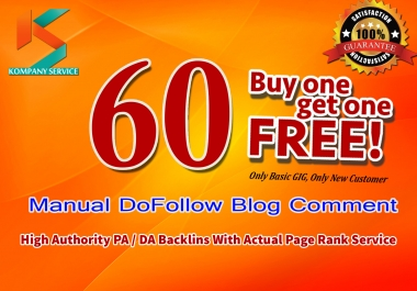 Post 60 Manual dofollow blog comments on high pa da links