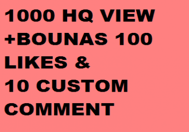 1000 - 2000HQ Y.ou-T.ube vie.ws 10 likes+10 coustom comments