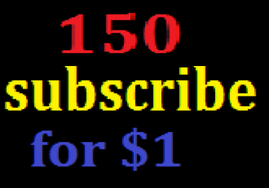 Real 150 Youtube Channel Subrcibers only