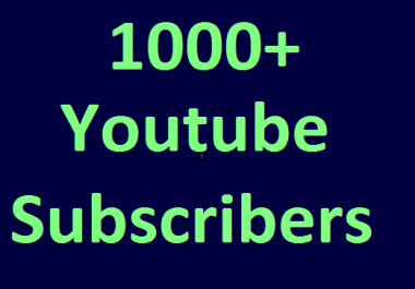 Add 1000/1k Youtube Chanel Subs cribers non drop  guaranteed very fast completed