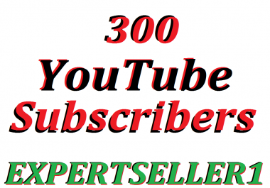 Limited Offer 300 YouTube Subsc-ribers To Make Attractive Your Channel Refill Guarantee