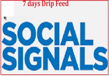 3200 Social signals 7 days Natureal Dripfeed to your Website