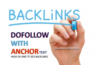 30 Unique Dofollow With Anchor Text Authority Backlinks