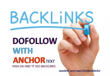 30 Unique Dofollow + Anchor Text Authority Backlinks