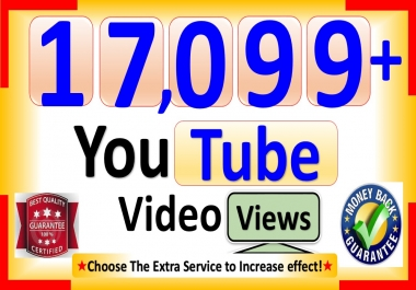 Get You 17,099+ YouTube-Video Views, Real Active, Permanent & Good Retention