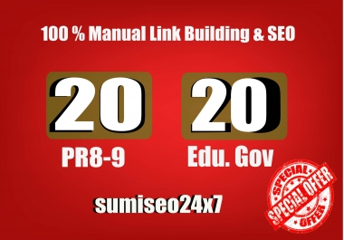 I will manually do 20 PR9 + 20 EDU-GOV Safe SEO High Quality Backlinks