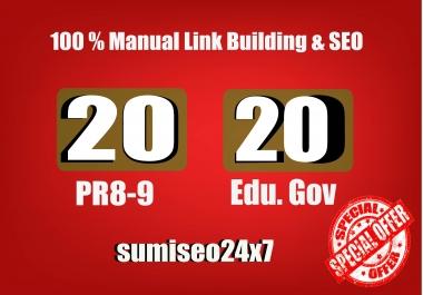 I will manually do 20 PR9 + 20 EDU-GOV Safe SEO High Quality Backlinks