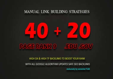 40 Pr9 + 20 EDU/GOV High Trust  Authority Backlinks