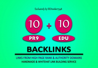 10 Pr9 + 10 Edu - Gov Authority SEO Backlinks