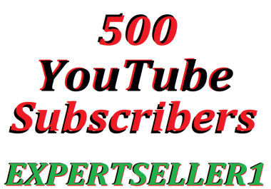 Limited Offer 500 YouTube Subsc-ribers To Make Attractive Your Channel Refill Guarantee