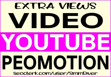 YOUTUBE VIDEO PROMOTION NON DROP & GROW YOUR VIDEO RANKING