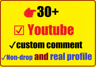 Instant Start 30+ Youtube custom comment With 30 likes good profile 4-6 hours complete