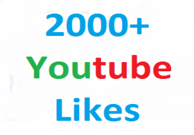 2000+ youtube video likes split availavle very fast