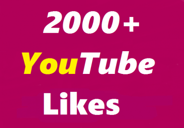 2000+ youtube video likes split availavle very fast 12-24 hours