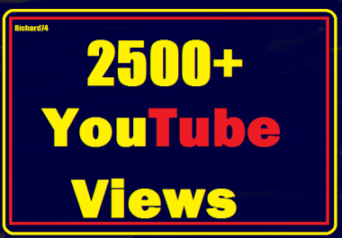 Instant 2000 to 2500 Youtube views+ 200 likes+ 05 comment Very Fast Refill