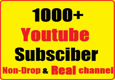 1000+ youtube channel subscribers non drop and super fast just