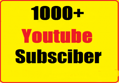 1000+ youtube channel subscribers super fast