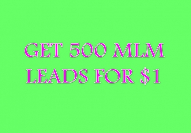500 US MLM leads for mlm/network marketing business