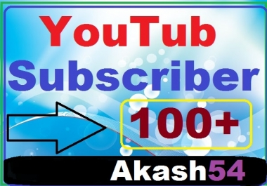 Add 100+YouTube subscriber with Bonus manually work complete