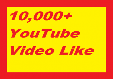 Super Fast 10,000+ Real,Active and Non Dropped Youtube Video Likes in 1 Month
