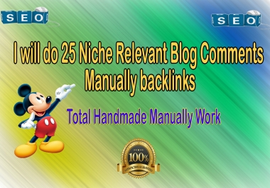 I will Submit 25 Niche Relevant Blog Comment Backlinks Quality Work