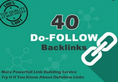 Build Top 40 Dofollow Authority Backlinks
