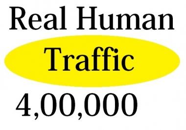 DRIVE 4,00,000+ Super Human Traffic to your Website or Blog