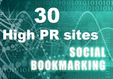 . Provide 30 Social Bookmarking from High PR  sites
