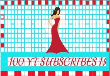 100 H.Q Youtube subscribes Very fast