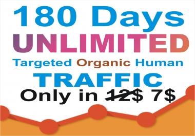 180 days UNLIMITED Keywords Targeted REAL HUMAN WEBSITE TRAFFIC