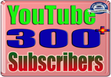 We Will Add 300+ You:Tube Subscribers or Likes or Views Real Safe & Non Drop and Fast