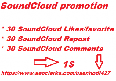 SoundCloud promotion 30 like + 30 comments + 30 repost